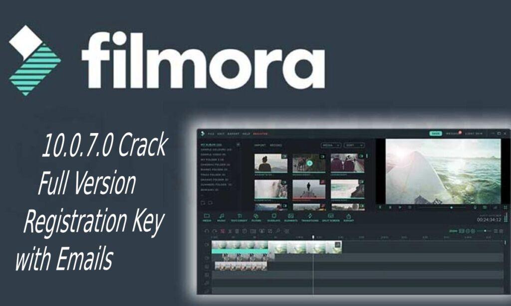 Wondershare Filmora 10.0.7.0 Crack Full Version Registration Keys With Emails
