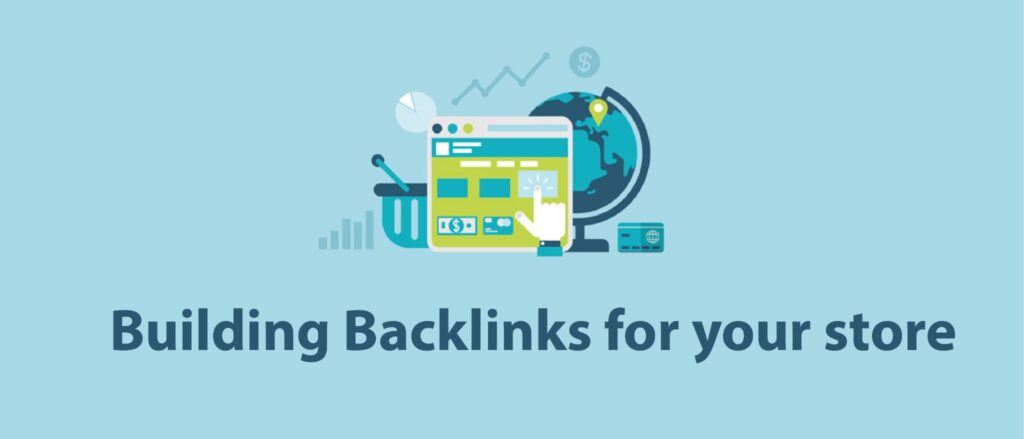 Building Backlinks for your store