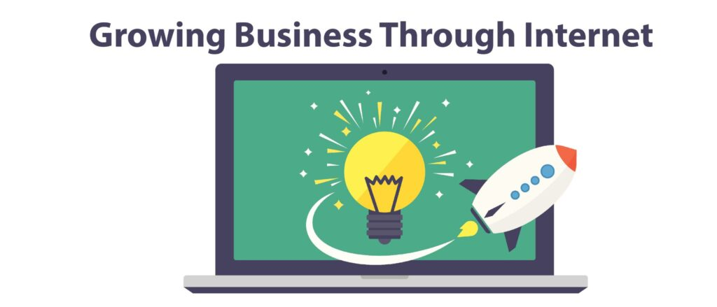 Growing Business Through Internet