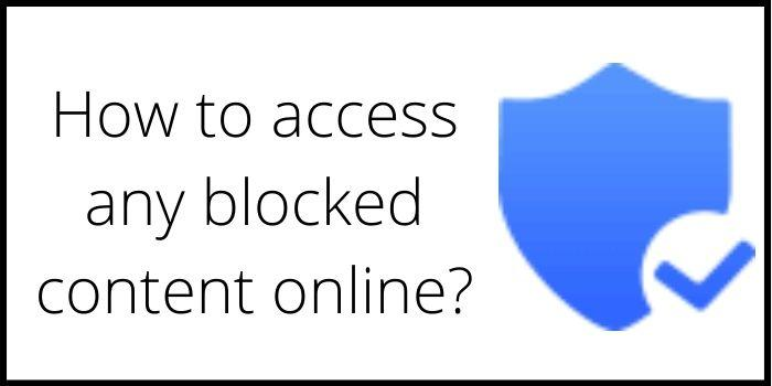 How to access blocked content