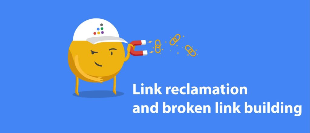 Link reclamation and broken link building