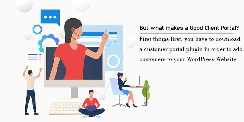 But what makes a Good Client Portal