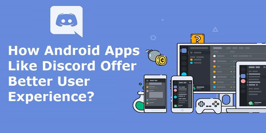 Android Apps Like Discord Offer