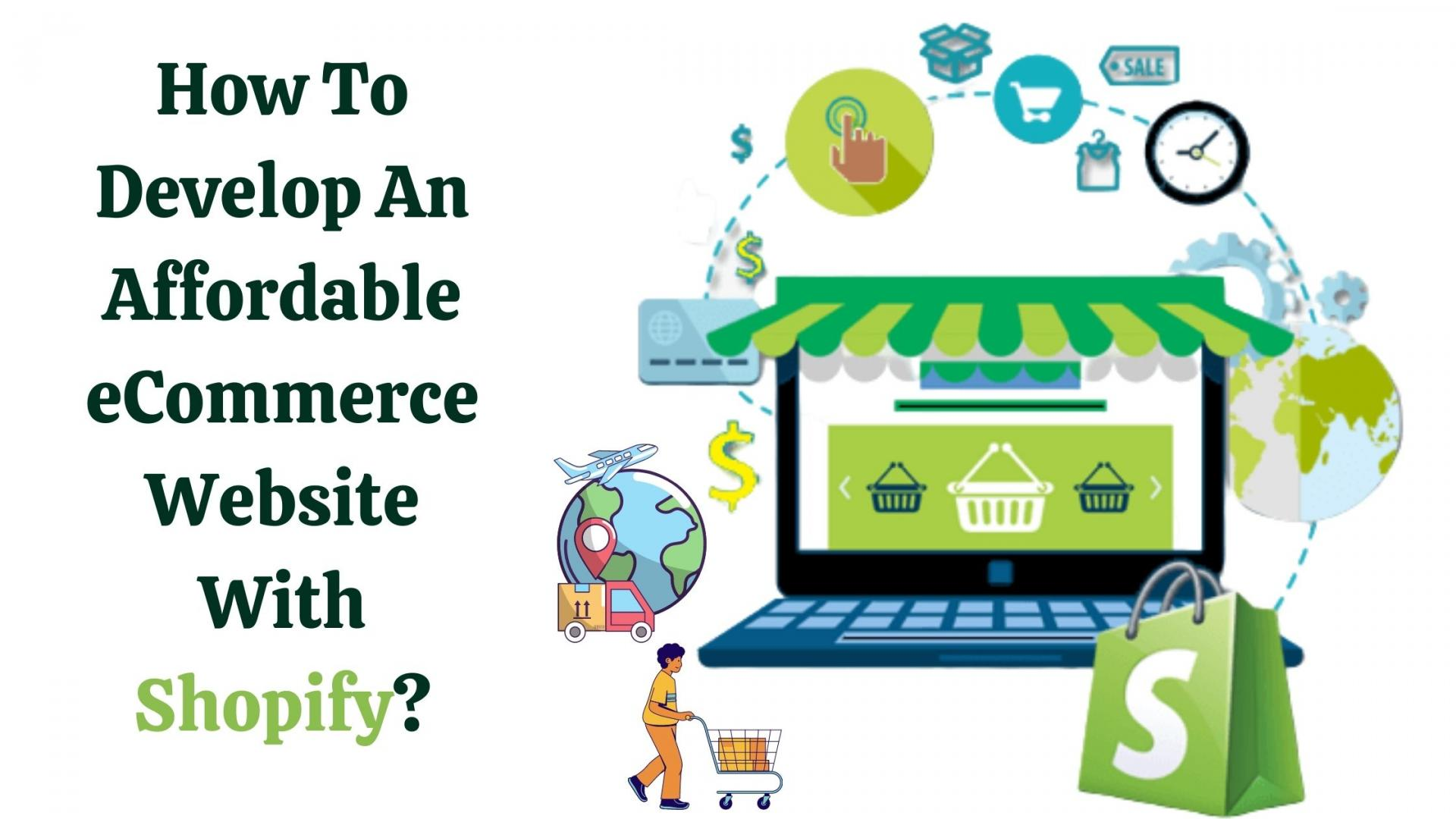 How To Develop An Affordable eCommerce Website With Shopify