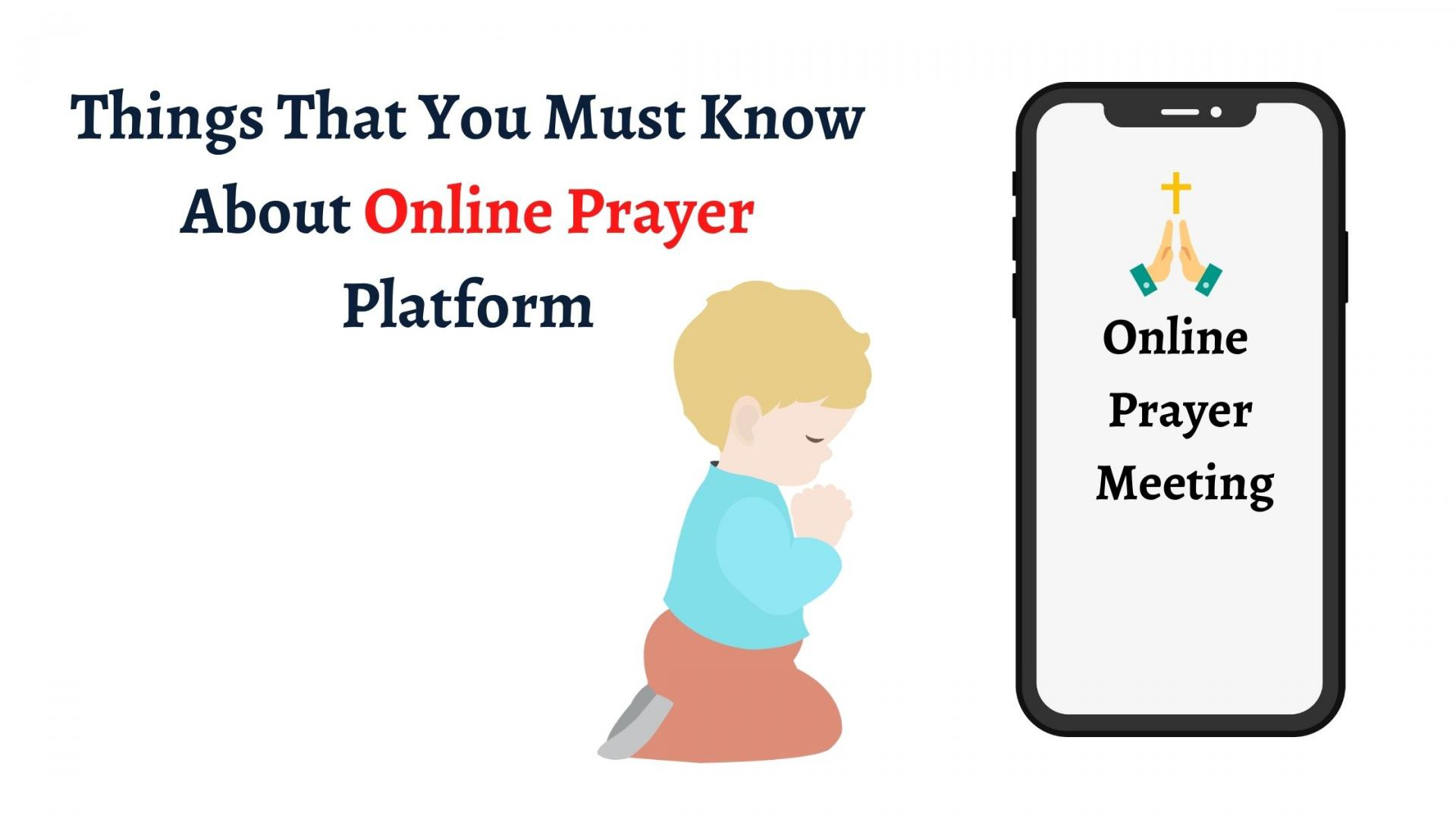 Things That You Must Know About Online Prayer Platform