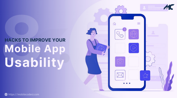 8 Hacks to Improve Your Mobile App Usability
