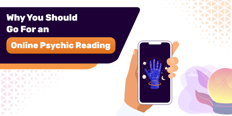 why you should go for an online psychic reading